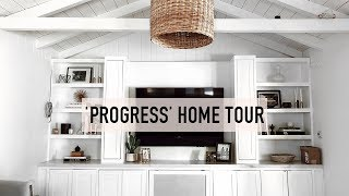 UPDATED 'PROGRESS' HOME TOUR