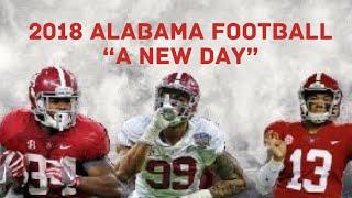 "Alabama Football Pump Up | ""A New Day"" | 2018-19 ᴴᴰ"
