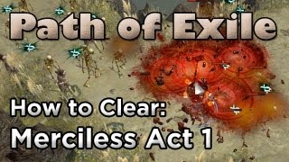 Path of Exile: How to Clear Merciless Act 1 (Progression Guide)