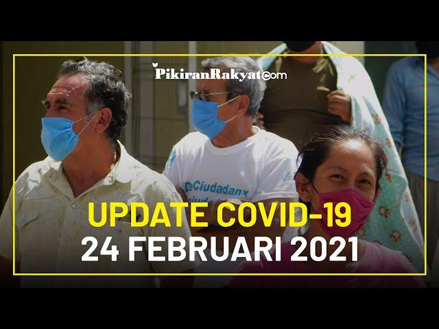 BREAKING NEWS: Update Kasus Corona di Indonesia per 24 Februari 2021, +7.735 Orang Positif