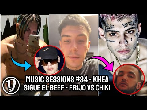 BZRP Sessions #34 de Khea | Kidd Keo aclara detalle con C Tangana | Sigue el Beef Frijo vs Chiki