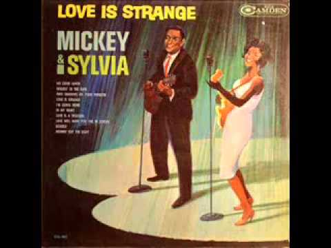 Love Is Strange  Mickey & Sylvia