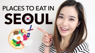 Top 10 Places to Eat in Seoul, Korea