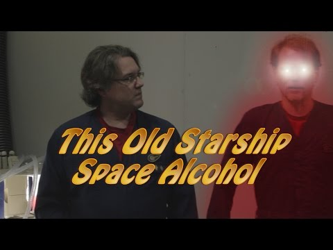 This Old Starship: SpaceAlcohol