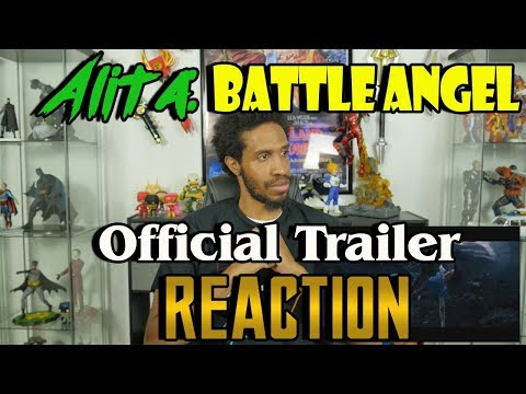 Alita: Battle Angel....Official Trailer Reaction