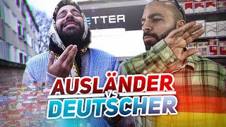AUSLÄNDER VS DEUTSCHE 11!