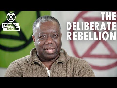 The Deliberate Rebellion   Extinction Rebellion