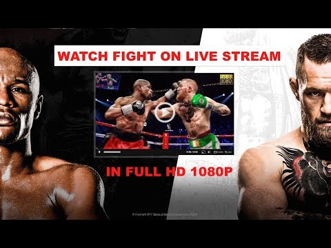 How To Watch Mayweather Vs Mcgregor Fight Live For Free Online In Full Hd 1080p