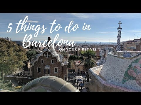 Five things to do on your first visit to Barcelona [AD]