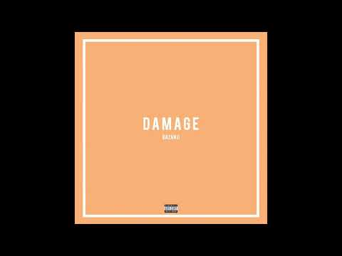Bazanji - Damage (Prod. CashMoneyAp) (Official Audio)