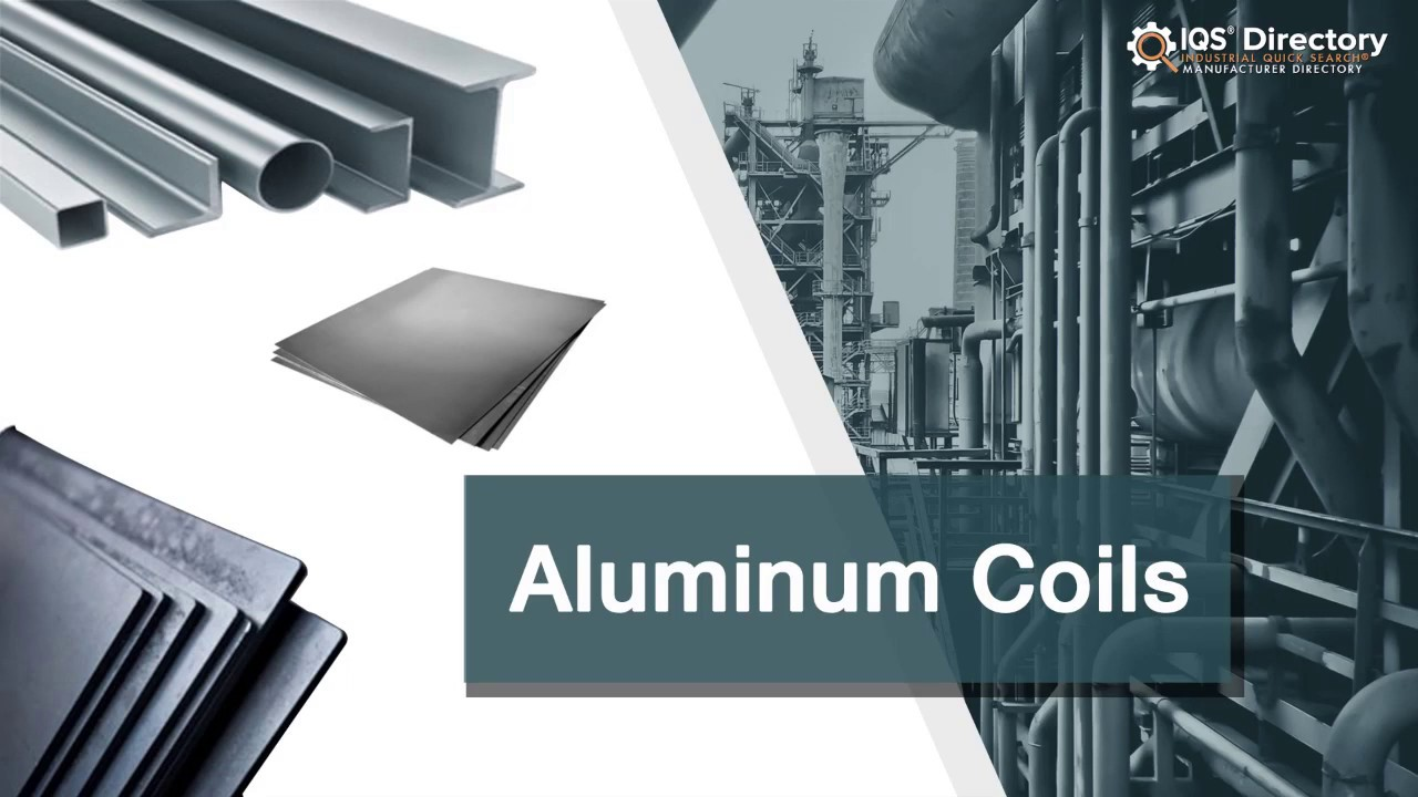 Aluminum Coil Manufacturers Suppliers | IQS Directory