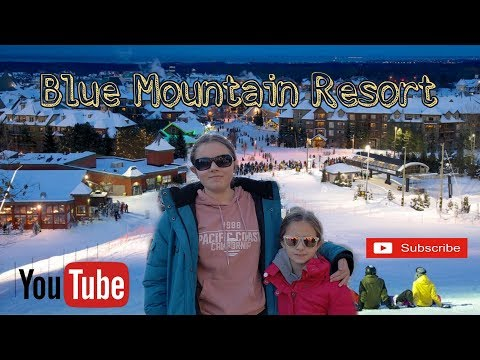 VLOG: BLUE MOUNTAIN RESORT, COLLINGWOOD, ONTARIO, CANADA