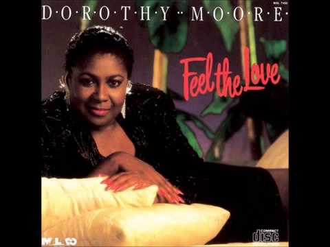 Talk To Me   Dorothy Moore, Feel The Love