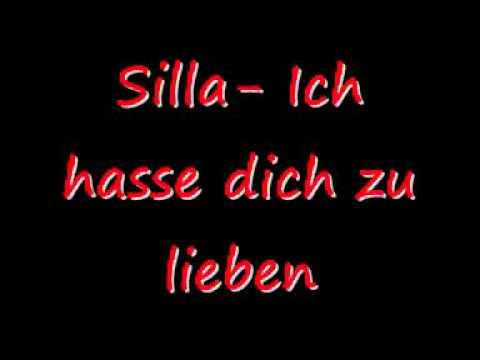 Silla - Ich hasse dich zu lieben [HD]