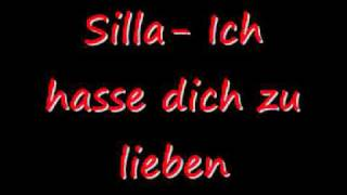 Download Silla - Ich hasse dich zu lieben [HD] Mp3 and Videos