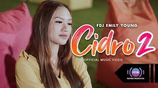 Download FDJ Emily Young | Cidro 2 | Panas Panase Srengenge (Official Music Video)