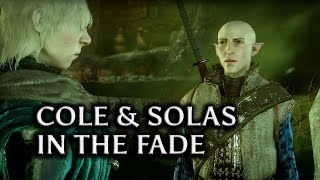 Dragon Age: Inquisition - Cole and Solas in the Fade