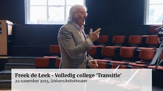 Freek de Leek - Volledig college 'Transitie'