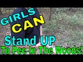 Girls Can Stand Up To Pee In A Wilderness Survival Situation!