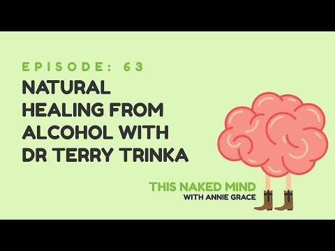 EP 63: Natural Healing from Alcohol with Dr Terry Trinka