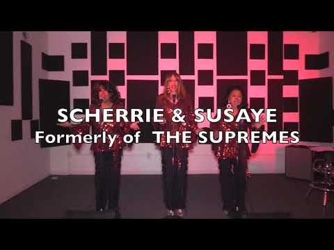 SCHERRIE & SUSAYE, Formerly of THE SUPREMES 2017
