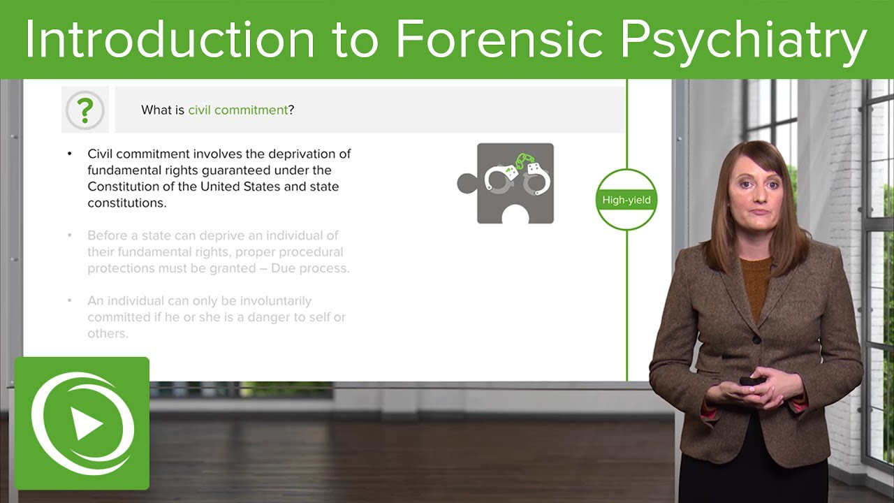 Introduction to Forensic Psychiatry – Psychiatry | Lecturio