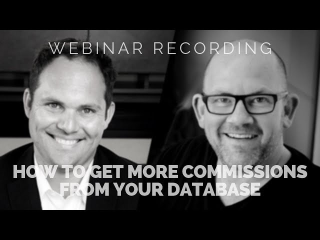 How to Get More Commissions from Your Database with Frank Klesitz & Kevin Kauffman