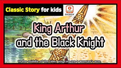 King Arthur and the Black Knight | TRADITIONAL STORY | Classic Story for kids | Fairy Tales | BIGBOX