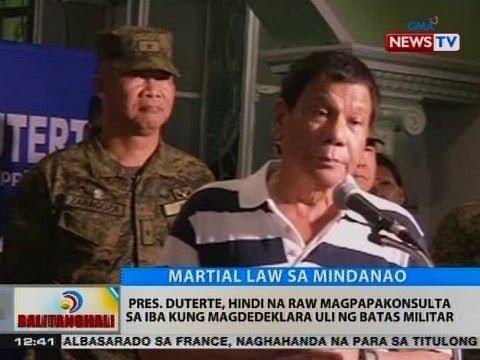 BT: Pres. Duterte, hindi na raw magpapakonsulta sa iba kung magdedeklara uli ng batas militar
