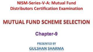 NISM series V-A MF Exam Tutorial Unit 9 MUTUAL FUND SCHEME SELECTION