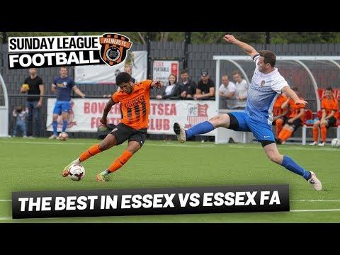 Sunday League Football - THE BEST IN ESSEX VS ESSEX FA