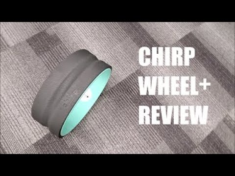Chirp Wheel+ Review