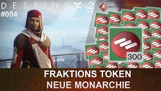 Destiny 2: Die Neue Monarchie Fraktion-Token Opening #004 (Deutsch/German)