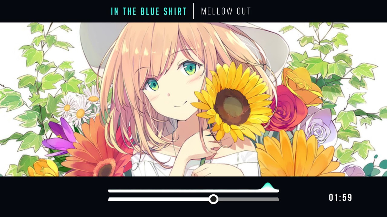 in the blue shirt -  Mellow Out