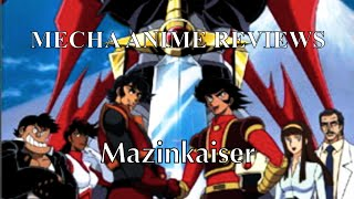 Mecha Anime Reviews: Mazinkaiser