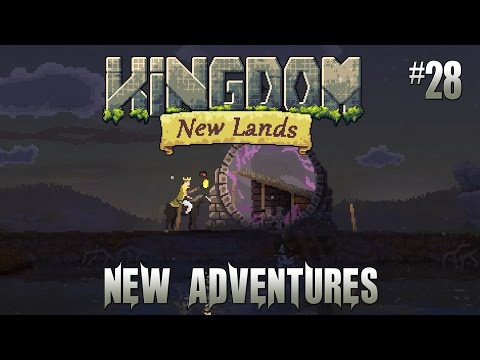 Kingdom New Lands #28 Destroying A Portal And Making Our Own |