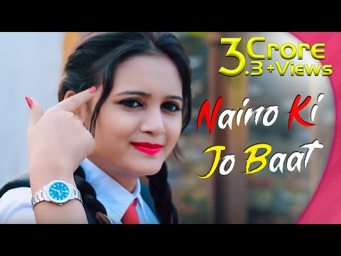 Naino Ki Jo Baat Naina Jaane Hai  School Love Story  Female Version  Heartland Creation