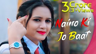 Gambar cover Naino Ki Jo Baat Naina Jaane hai | School Love Story | Female Version | Heartland Creation
