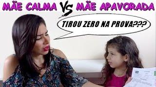 MÃE CALMA VS MÃE APAVORADA