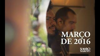 Março de 2016 - Sorriso Maroto (Lyric Vídeo)