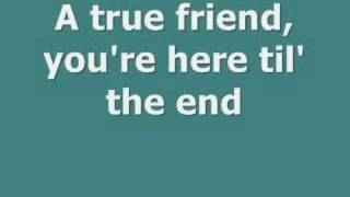 True Friend- Hannah Montana Lyrics