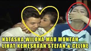 Natasha Wilona ENEG MUṰẢH Lihat STEFAN & CELINE UMBAR Kemesraan ~ Gosip Terbaru 27 September 2016