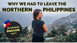 WHY WE HAD TO LEAVE NORTH PHILIPPINES
