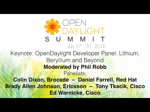 Keynote: OpenDaylight Developer Panel: Lithium, Beryllium and Beyond