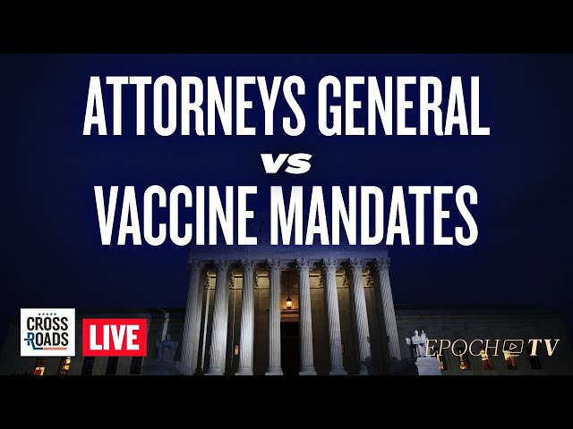 Live Q&A: Attorneys General Ready Lawsuits On Federal Vaccine Mandates; Dems Split On Court Packing