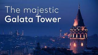 The majestic Galata Tower