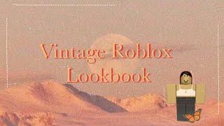 Vintage Roblox Lookbook: