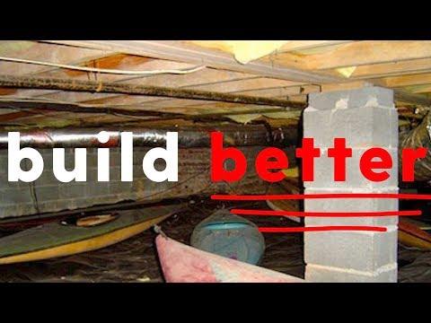 Crawl Spaces : Good Vs Bad