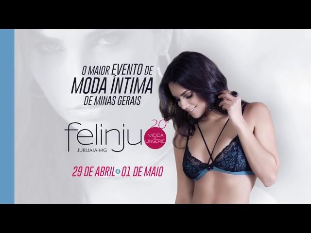 e0cd5d816 Felinju 2017 - Feira de Lingerie de Juruaia-MG - YouTube