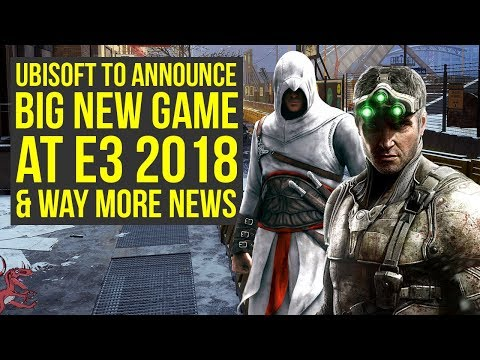 Assassin's Creed 2018 Or Splinter Cell To Launch Before April 2019 - Announcement At Ubisoft E3 2018